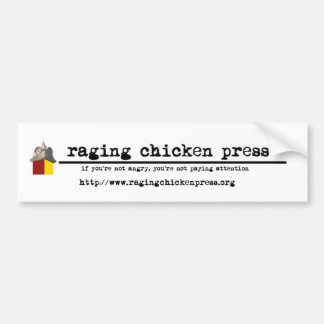 Raging Chicken Press Bumper Sticker Car Bumper Sticker