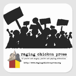 Raging Chicken Press Protest Scene Stickers