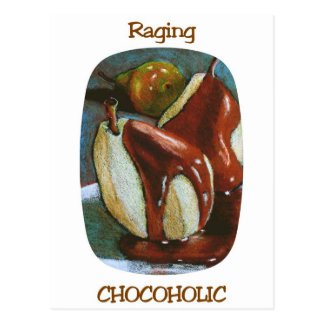 RAGING CHOCOHOLIC POSTCARD