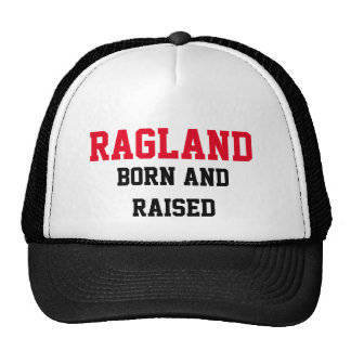 Ragland Born and Raised Trucker Hat