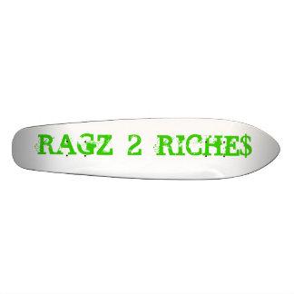 RAGZ  2  RICHE$ SKATEBOARD