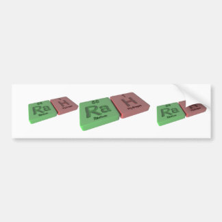 Rah as Ra Radium and H Hydrogen Bumper Sticker