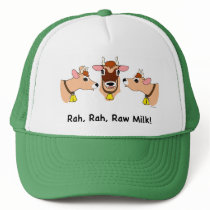 Rah, Rah, Raw Milk! Trucker Hat