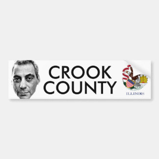 Rahm Emanuel: Crook County Bumper Sticker