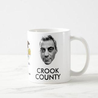 Rahm Emanuel: Crook County Coffee Mug