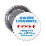 Rahm Emanuel for Mayor Button