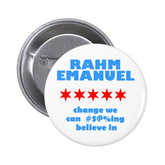Rahm Emanuel for Mayor Button
