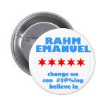 Rahm Emanuel for Mayor Pinback Button