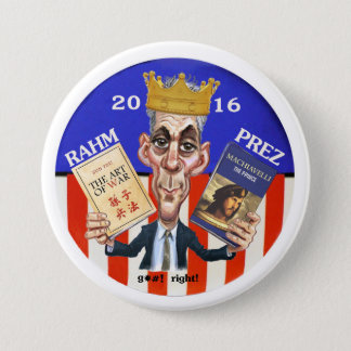 Rahm Emanuel for President in 2016 Button