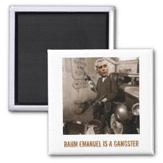 Rahm Emanuel  GANGSTER 2 Inch Square Magnet