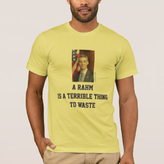 Rahm Emanuel Political Fitted T-Shirt