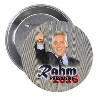 Rahm Emanuel President 2016 3 Inch Round Button