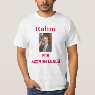 Rahm For Maximum Leader ?White  T-Shirt