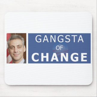 Rahm Manuel el Gangsta del cambio Tapete De Ratón
