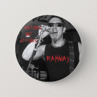 RAHWAY, SNITCHES, GET, STITCHES BUTTON