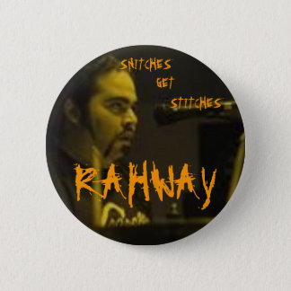 RAHWAY, SNITCHES GET STITCHES PIN