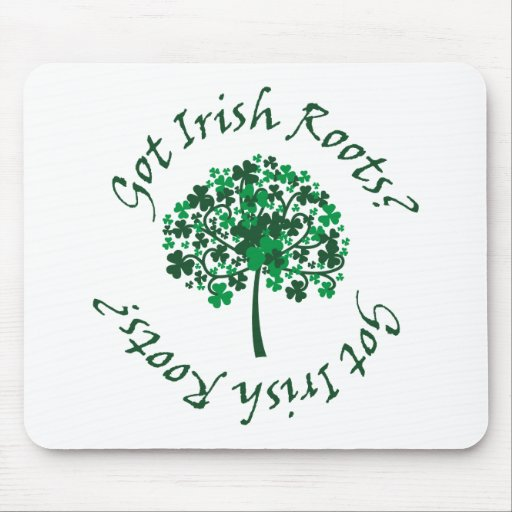 ¿Raíces irlandesas conseguidas? Mousepad