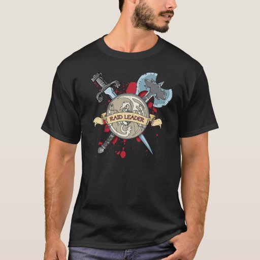 RAID LEADER Sword, Axe, Shield T-Shirt
