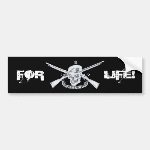 raiders, FOR, LIFE! Bumper Sticker