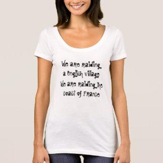 Raiding English village and coast of France T-Shirt