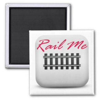 Rail Me 2 Inch Square Magnet
