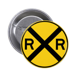 Railroad Crossing Highway Sign Pinback Button