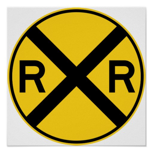 Railroad Crossing Highway Sign Print