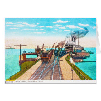 Railroad Ferry Docks, Mackinaw, Michigan Card