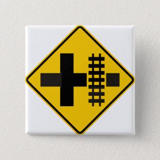 Railroad Parallels Main Road at Crossroad Sign Pinback Button