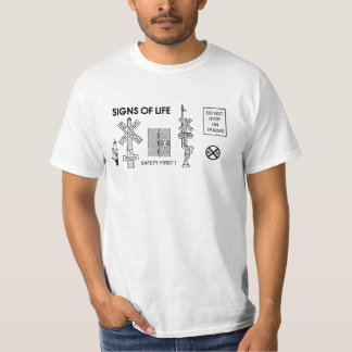Railroad Train Crossing Lifesaving Signs Tee Shirt