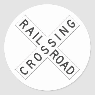 RailroadCrossing Sign Classic Round Sticker