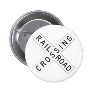 RailroadCrossing Sign Pinback Button