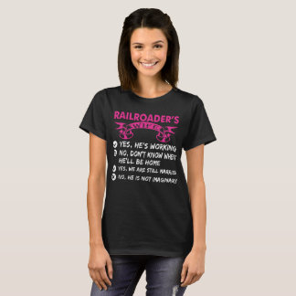 Railroaders Wife Yes Hes Working T-Shirt