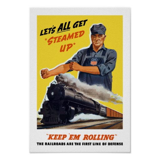 Railroads Are The First Line Of Defense -- WW2 Poster