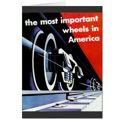Railroads-The Most Important Wheels in America Stationery Note Card