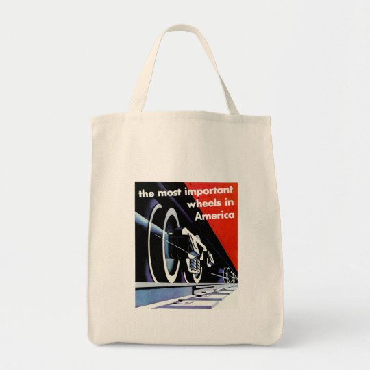 Railroads - The Most Important Wheels in America Tote Bag