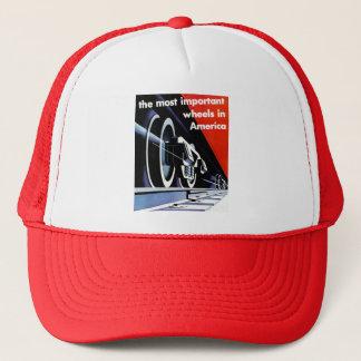 Railroads - The Most Important Wheels in America Trucker Hat