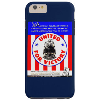 Railroads United For War Effort 1940 Tough iPhone 6 Plus Case