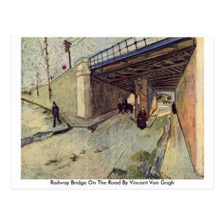 Railway Bridge On The Road By Vincent Van Gogh Postcard