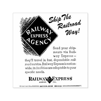Railway Express,Ship The Railroad Way Inked Stamp