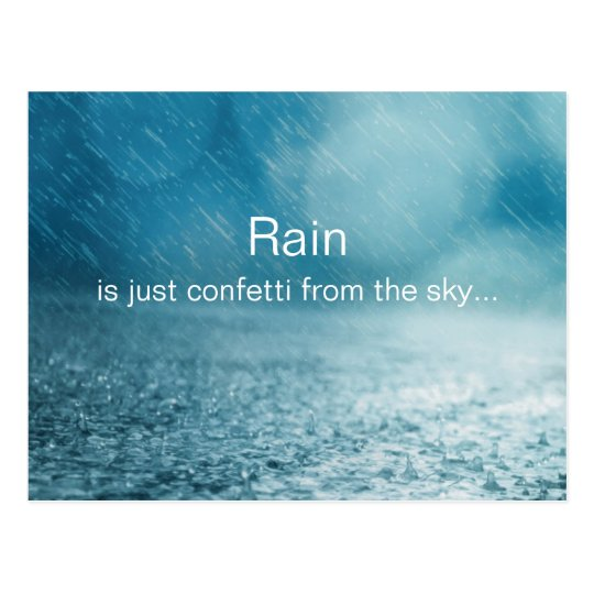 Rain Confetti From The Sky Inspirational Quote Postcard