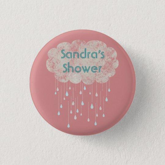 Rain of Love Shower Guest Custom Button Pink