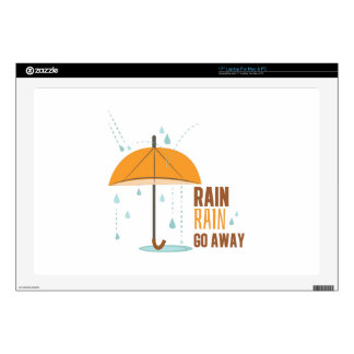 "Rain Rain Go Away Skin For 17"" Laptop"