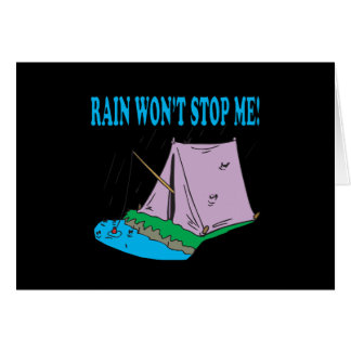 Rain Wont Stop Me Card