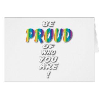 Rainbow Be Proud (looks best on Black) Card