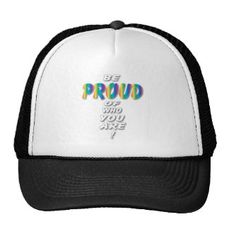 Rainbow Be Proud (looks best on Black) Trucker Hat