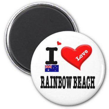 RAINBOW BEACH - I Love Magnet