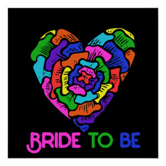Rainbow Bride to be Poster