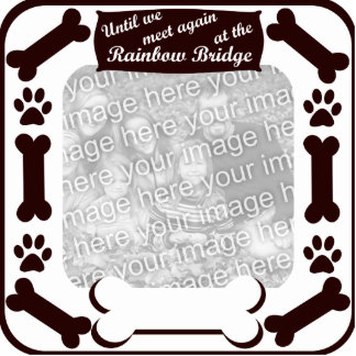 Rainbow Bridge Dog Bone Frame Photo Cutout