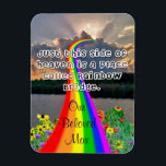 "Rainbow bridge Magnet<br><div class=""desc"">photo rainbow bridge on magnet that is 3&quot;x4&quot; text wording can be changed.</div>"